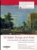 30 Italian Songs and Arias of the seventeenth and eighteenth centuries