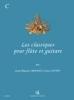 Mourat Jean-Maurice / Cottin Guy : Les Classiques pour flûte et guitare Vol.C