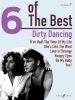 6 of the Best: Dirty Dancing (PVG)