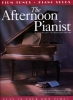 Afternoon Pianist 21 Film Tunes Piano Solos