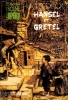 Humperdinck Engelbert : Hänsel et Gretel