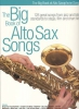 Big Book Of Alto Sax Songs 128 Great Songs