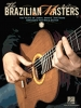 Brazilian Masters Solo Guitar