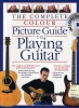 Arthur Dick / Bennett Joe : Complete Colour Picture Guide To Playing The Guitar (Book/CD)