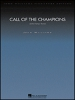 Williams John : Call of the Champions (orchestra)