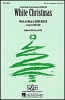Berlin Irving : White Christmas. SATB a cappella