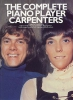 The Carpenters : The Complete Piano Player: The Carpenters