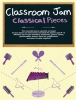 Classroom Jam Classical Pieces
