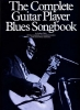 Complete Guitar Player Blues Songbook 26 Blues Standard