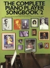 Complete Piano Player Songbook 2 Pvg