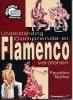 Comprende El Flamenco Anglais/Espagnol/Allemand