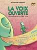 Piganiol Emmanuelle : LA VOIX OUVERTE