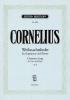 Cornelius Peter : Weihnachtslieder tief op. 8