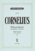 Cornelius Peter : Weihnachtslieder hoch op. 8