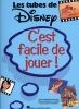 Disney C'Est Facile De Jouer Des Tubes Piano Francais
