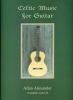 Alexander Allan : Celtic Music For Guitar Tab Cd