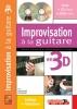 Devignac Emmanuel : IMPRO A LA GUITARE EN3D+CD+DVD
