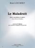 Lescarret Bruno : Le Maladroit (avec éléments d'analyse) - extr. des 15 Tableaux