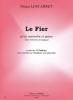 Lescarret Bruno : Le Fier (avec éléments d'analyse) - extr. des 15 Tableaux