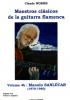 Worms Claude : Maestros clasicos de la guitarra flamenca volume 4b