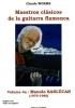 Worms Claude : Maestros clasicos de la guitarra flamenca volume 4a