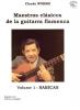 Worms Claude : Maestros clasicos de la guitarra flamenca Vol.1 : Sabicas