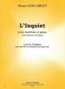 Lescarret Bruno : L'Inquiet (avec éléments d'analyse) - extr. des 15 Tableaux