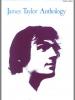 Taylor James : James Taylor Anthology (PVG)
