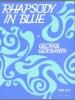 Gershwin George : Rhapsody in Blue (piano solo)