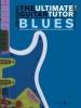 Fleming Tom : Ultimate Guitar Tutor, The: Blues/CD
