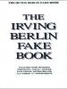 Berlin Irving : Irving Berlin Fake Book (C Edition)