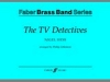 Hess Nigel : TV Detectives, The. Brass band (sc and pts)
