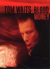 Waits Tom : Waits Tom Blood Money Pvg