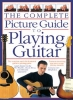 Arthur Dick / Bennett Joe : Complete Picture Guide to Playing Guitar (Small Format)
