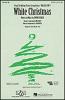 Berlin Irving : White Christmas (SAB)