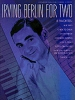 Berlin Irving : Irving Berlin For 2 (piano duets)