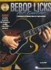 Wise Les : Bebop Licks For Guitar Reh Tab Cd