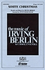 Berlin Irving : White Christmas. 3-part accompanied
