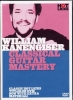 Kanengiser William : Dvd Kanengiser William Classical Guitar Mastery (Francais)