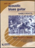 Mann Woody : Dvd Art Of Acoustic Blues Guitar Early Roots W.Mann