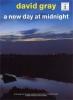 Gray David : Gray David A New Day At Midnight Tab