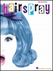 Hairspray Vocal Selections Pvg