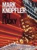 Knopfler Mark : Knopfler Mark Get Lucky Tab