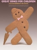 Great Songs For Children The Gingerbread Manbkpvg