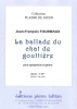Fourmauxjean-François : La Ballade Du Chat De Gouttière