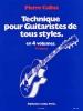 Cullaz : Technique Pour Guitaristes De Tous Styles Volume 1