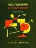Debussy Claude / De Sousa : Petit Negre