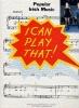 I Can Play That! Popular Irish Music Pf