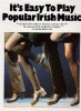 It'S Easy To Play Popular Irish Music Pvg