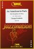 Gershwin George : An American in Paris